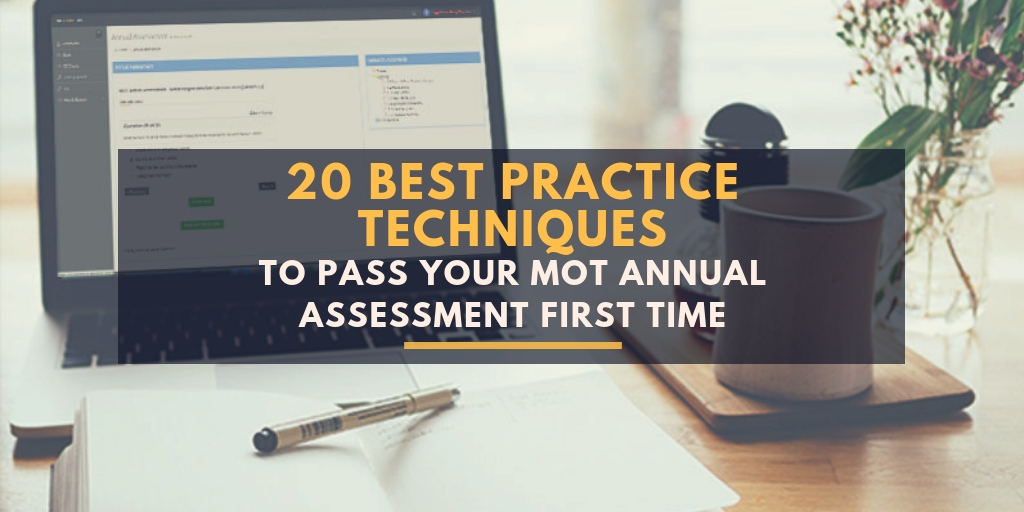 20 Best Practice Techniques To Pass Your Annual Assessment First Time
